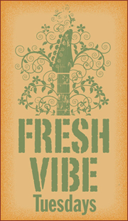 Fresh Vibe Tuesdays